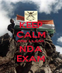 KEEP CALM AND CLEAR NDA EXAM - Personalised Poster A4 size