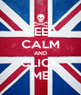 KEEP CALM AND CLICK ME - Personalised Poster A4 size