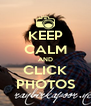 KEEP CALM AND CLICK PHOTOS - Personalised Poster A4 size