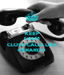 KEEP CALM AND CLOSE CALLS LIKE GERARDO - Personalised Poster A4 size