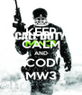 KEEP CALM AND COD MW3 - Personalised Poster A4 size