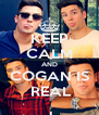 KEEP CALM AND COGAN IS  REAL - Personalised Poster A4 size