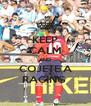 KEEP CALM AND COJETE A RACING  - Personalised Poster A4 size