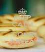 KEEP CALM AND COME AREPA - Personalised Poster A4 size