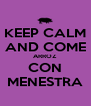 KEEP CALM AND COME ARROZ CON MENESTRA - Personalised Poster A4 size