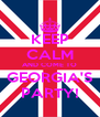 KEEP CALM AND COME TO GEORGIA'S PARTY! - Personalised Poster A4 size