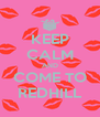 KEEP CALM AND COME TO REDHILL - Personalised Poster A4 size
