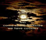 KEEP CALM AND come to the darkside we have cookies - Personalised Poster A4 size