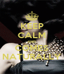 KEEP CALM AND COMES NATURALLY - Personalised Poster A4 size