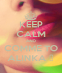 KEEP CALM AND COMME TO ALINKA ♥ - Personalised Poster A4 size