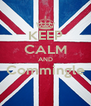 KEEP CALM AND Commingle  - Personalised Poster A4 size