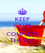 KEEP CALM AND COMPLETE THE LIST - Personalised Poster A4 size