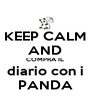 KEEP CALM AND COMPRA IL diario con i PANDA - Personalised Poster A4 size