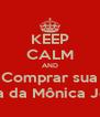 KEEP CALM AND Comprar sua Turma da Mônica Jovem - Personalised Poster A4 size