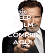 KEEP CALM AND COMPRE AQUi - Personalised Poster A4 size