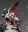 KEEP CALM AND Condene Anjos - Personalised Poster A4 size