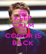 KEEP CALM AND CONOR IS BACK - Personalised Poster A4 size