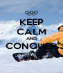 KEEP CALM AND CONQUER  - Personalised Poster A4 size