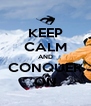 KEEP CALM AND CONQUER ON - Personalised Poster A4 size