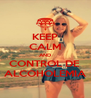 KEEP CALM AND CONTROL DE  ALCOHOLEMIA - Personalised Poster A4 size