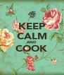 KEEP CALM AND COOK  - Personalised Poster A4 size