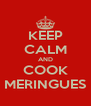 KEEP CALM AND COOK MERINGUES - Personalised Poster A4 size