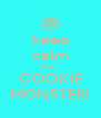 keep calm and... COOKIE MONSTER! - Personalised Poster A4 size