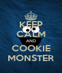 KEEP CALM AND COOKIE MONSTER - Personalised Poster A4 size
