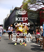 KEEP CALM AND CORRA SEMPRE - Personalised Poster A4 size