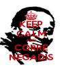 KEEP CALM AND CORRE NEGADIS - Personalised Poster A4 size