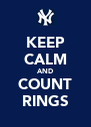 KEEP CALM AND COUNT RINGS - Personalised Poster A4 size