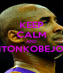 KEEP CALM AND #COUNTONKOBEJOHNSON  - Personalised Poster A4 size