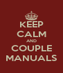 KEEP CALM AND COUPLE MANUALS - Personalised Poster A4 size
