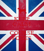 KEEP CALM AND COURSE FOXES - Personalised Poster A4 size