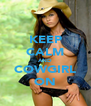 KEEP CALM AND COWGIRL ON - Personalised Poster A4 size