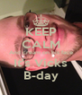 KEEP CALM And cream on his face It's Vicks B-day - Personalised Poster A4 size