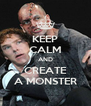 KEEP CALM AND CREATE A MONSTER - Personalised Poster A4 size