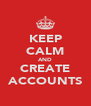 KEEP CALM AND CREATE ACCOUNTS - Personalised Poster A4 size