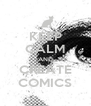 KEEP CALM AND CREATE COMICS - Personalised Poster A4 size