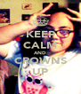 KEEP CALM AND CROWNS UP - Personalised Poster A4 size
