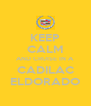KEEP CALM AND CRUISE IN A CADILAC ELDORADO - Personalised Poster A4 size