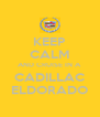 KEEP CALM AND CRUISE IN A CADILLAC ELDORADO - Personalised Poster A4 size