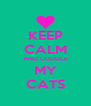 KEEP CALM AND CUDDLE MY CATS - Personalised Poster A4 size