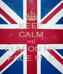 KEEP CALM AND CUM ON MY FACE !!! :D - Personalised Poster A4 size