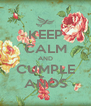 KEEP CALM AND CUMPLE AÑOS - Personalised Poster A4 size