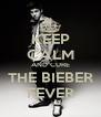 KEEP CALM AND CURE THE BIEBER FEVER - Personalised Poster A4 size