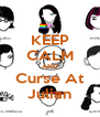 KEEP CALM AND Curse At Julian - Personalised Poster A4 size
