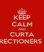 KEEP CALM AND CURTA DIRECTIONERS BR - Personalised Poster A4 size