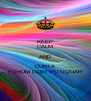 KEEP CALM AND CURTA FORUM LGBT POTIGUAR - Personalised Poster A4 size