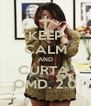 KEEP CALM AND CURTA  OMD. 2.0 - Personalised Poster A4 size
